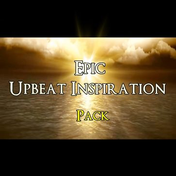 Epic Upbeat Inspiration Pack